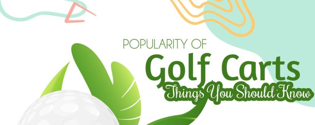 Golf Carts Popularity